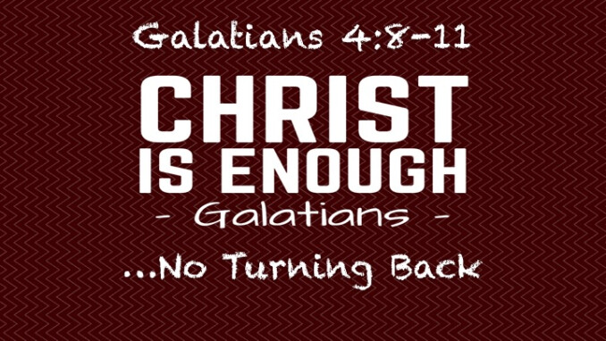 """Christ Is Enough...No Turning Back"""