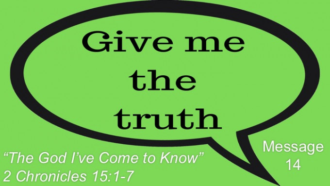 """Message 14: """"The God I've Come to Know"""""""